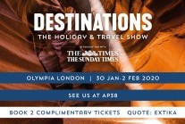 Destinations: The Holiday & Travel Show, Olympia London, 30 January to 02 February 2020